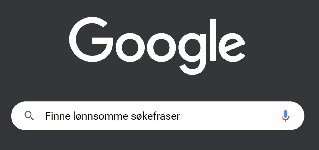 Google Søk søkebaren hvor søketeksten Finne lønnsomme søkefraser står